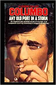Columbo any old port in a storm henry clements - Columbo any old port in a storm plot ...