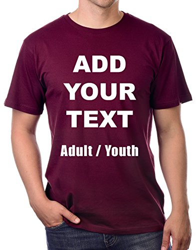 Image Adult T-shirt - Custom T Shirts Ultra Soft Add Your Own Text Message Unisex Cotton T Shirt [Adult/Maroon/M]