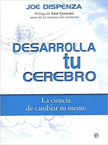 Desarrolla Tu Cerebro Joe Dispenza Epub Download 58 Nimenorpa S Ownd