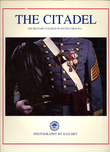 The Citadel: The Military College of South Carolina (American College Series)