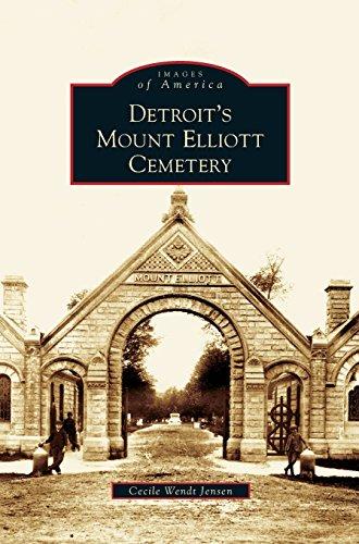 Detroit's Mount Elliott Cemetery [Jensen, Cecile Wendt] (Tapa Dura)