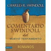 Comentario Swindoll del Nuevo Testamento: Romanos (Estudios Pastorales)