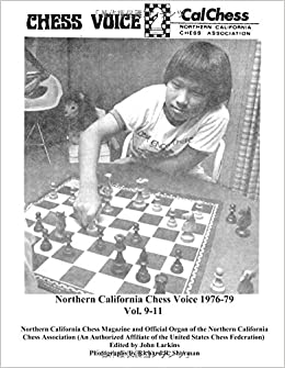 Northern California Chess Voice 1976-79 Vol. 9-11