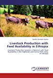 Livestock Production with Feed Availability in Ethiopi, Zewdie Wondatir Workie, 3846586250