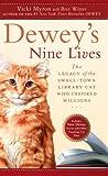Dewey's Nine Lives, Vicki Myron and Bret Witter, 1594134723