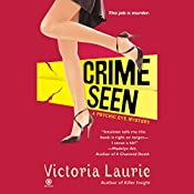 Crime Seen: Psychic Eye Mysteries, Book 5 | Victoria Laurie
