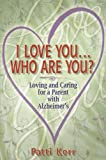 I Love You... Who Are You?, Patti Kerr, 0984598995