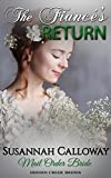 Mail Order Bride: The Fiancé's Return (Hidden Creek Brides)