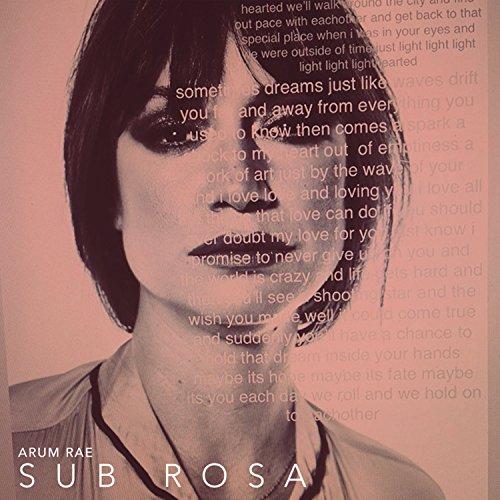 Arum Rae - Sub Rosa