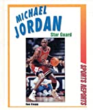 img - for Michael Jordan: Star Guard (Sports Reports) book / textbook / text book