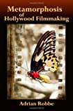 Book cover image for Metamorphosis of Hollywood Filmmaking
