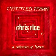 Untitled Hymn: A Collection of Hymns