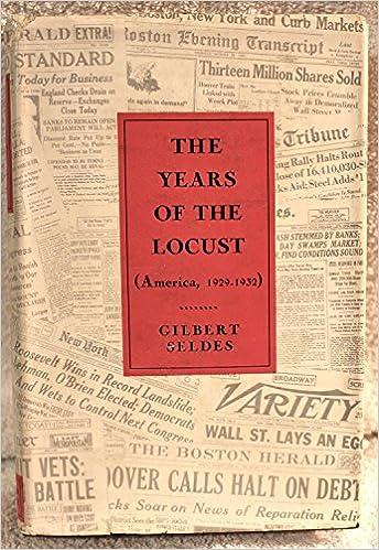 The Years of the Locust (America 1929-1932)