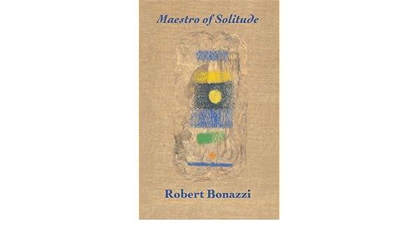 Amazon maestro of solitude ebook robert bonazzi kindle store fandeluxe Epub