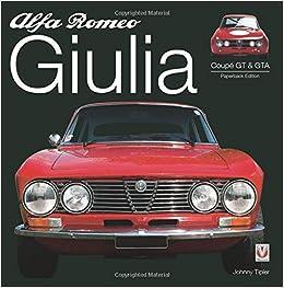 Descargar Torrents En Español Alfa Romeo Giulia Gt & Gta: Paperback Edition Epub Gratis