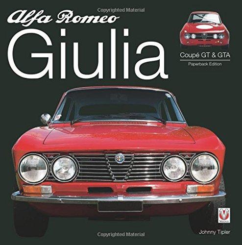 (Alfa Romeo Giulia GT & GTA: Enlarged & Revised)