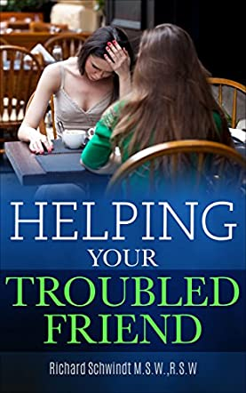 Helping Your Troubled Friend