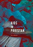 AIDS in Pakistan: Bureaucracy, Public Goods and NGOs