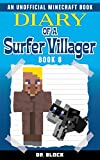 Diary of a Surfer Villager