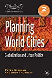 img - for Planning World Cities: Globalization and Urban Politics (Planning, Environment, Cities) book / textbook / text book