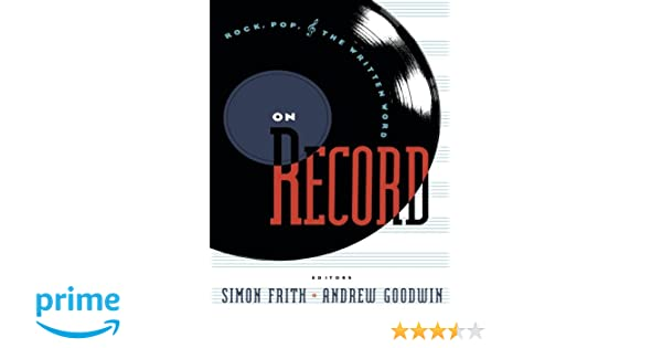 On record rock pop and the written word simon frith andrew on record rock pop and the written word simon frith andrew goodwin 9780415053068 amazon books fandeluxe Images
