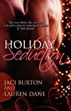 Holiday Seduction, Jaci Burton and Lauren Dane, 159998959X