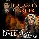 In Cassie's Corner | Dale Mayer
