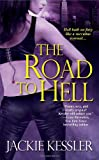 The Road to Hell, Jackie Kessler, 0821780964