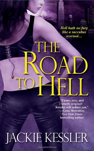 The Road to Hell (Hell on Earth, Book 2)