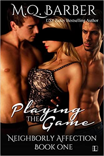 Playing the Game (Neighborly Affection Book 1)
