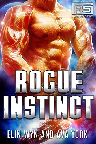 Rogue Instinct: A Science Fiction Alien Romance (Rogue Star Book 3)