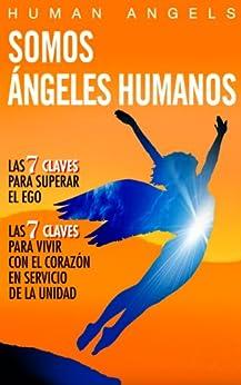 Somos Ángeles Humanos de [Human Angels]