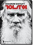 Tolstói. A Biografia