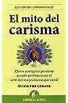 https://libros.plus/el-mito-del-carisma-como-cualquier-persona-perfeccionar-el-arte-del-magnetismo-personal/