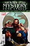 Journey Into Mystery #630 'Discover the True Story Behind Fear Itself, From the Voluminous Volstagg- Fear Itself Tie-in'