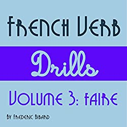 French Verb Drills Featuring the Verb Faire