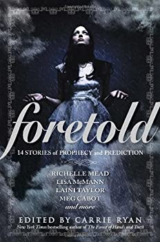 Foretold: 14 Tales of Prophecy and Prediction 0385741294 Book Cover
