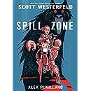 Spill Zone Book 1