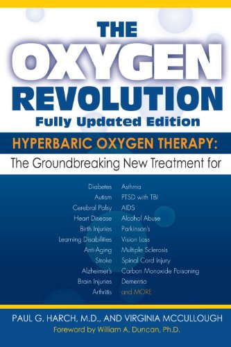The Oxygen Revolution: Hyperbaric Oxygen Therapy: The New Treatment for Post Traumatic Stress Disorder (PTSD), Traumatic Brain Injury, Stroke, Autism and More by Hatherleigh Press