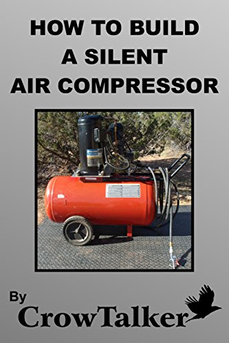 Amazon how to make a silent air compressor ebook danial how to make a silent air compressor by crowtalker danial fandeluxe Images