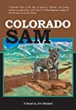 img - for Colorado Sam by Jim Woolard (2010-04-01) book / textbook / text book