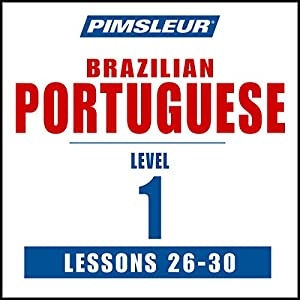 Pimsleur Portuguese (Brazilian) Level 1 Lessons 26-30 Speech