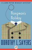Hangman's Holiday (The Lord Peter Wimsey Mysteries Book 9)