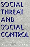 Social Threat and Social Control, , 079140904X