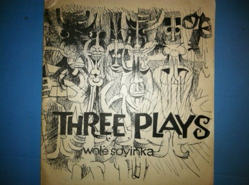 Three Short Plays: The Swamp Dwellers / The Trials of Brother Jero / The Strong Breed (The Trials Of Brother Jero By Wole Soyinka)