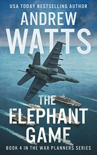 The Elephant Game (The War Planners) by Independently published