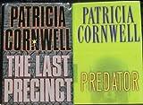 Lot 2 Patricia Cornwell Hardback Mystery Books (The Last Precinct & Preditor)