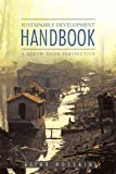 Sustainable Development Handbook- A South Asian Perspective, Aliar Hossain, 1456771973