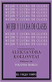 Mujer y lucha de clases (Clásicos del topo)