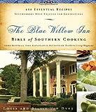 The Blue Willow Inn Bible of Southern Cooking, Louis Van Dyke and Billie Van Dyke, 1401602274
